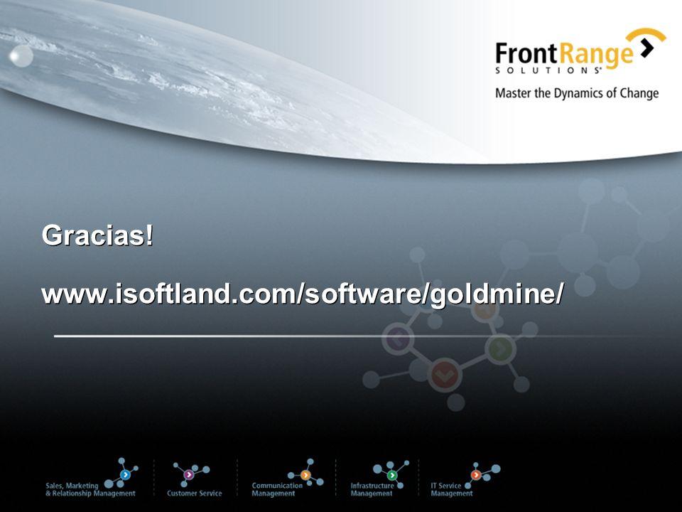Gracias! www.isoftland.com/software/goldmine/