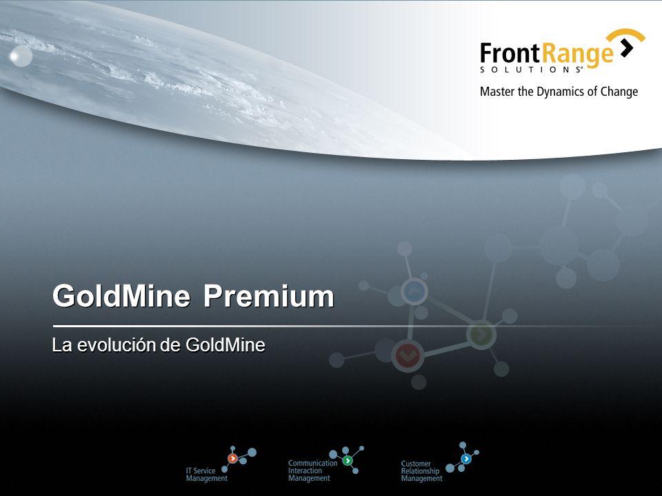 GoldMine Premium La evolución de GoldMine