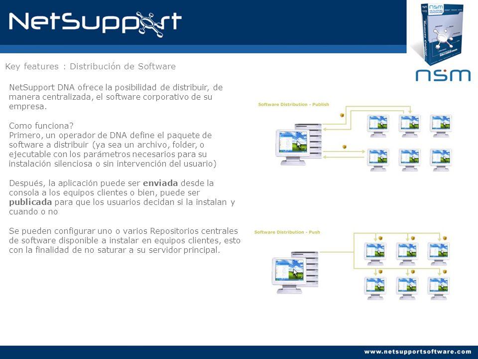 Key features : Distribución de Software NetSupport DNA ofrece la posibilidad de distribuir, de manera centralizada, el software corporativo de su empr