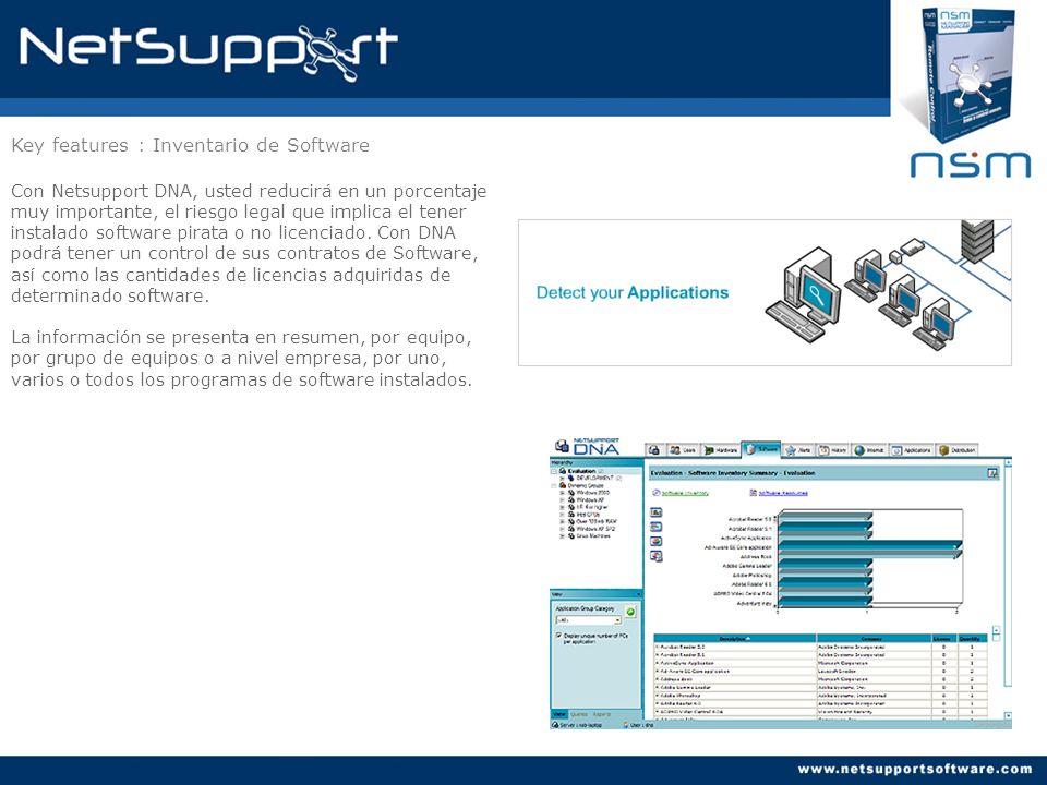 Key features : Inventario de Software Con Netsupport DNA, usted reducirá en un porcentaje muy importante, el riesgo legal que implica el tener instala