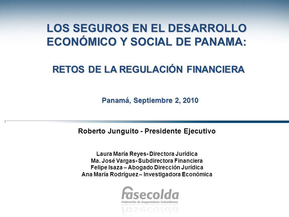 Panamá, Septiembre 2, 2010 Roberto Junguito - Presidente Ejecutivo Laura María Reyes- Directora Jurídica Ma. José Vargas- Subdirectora Financiera Feli