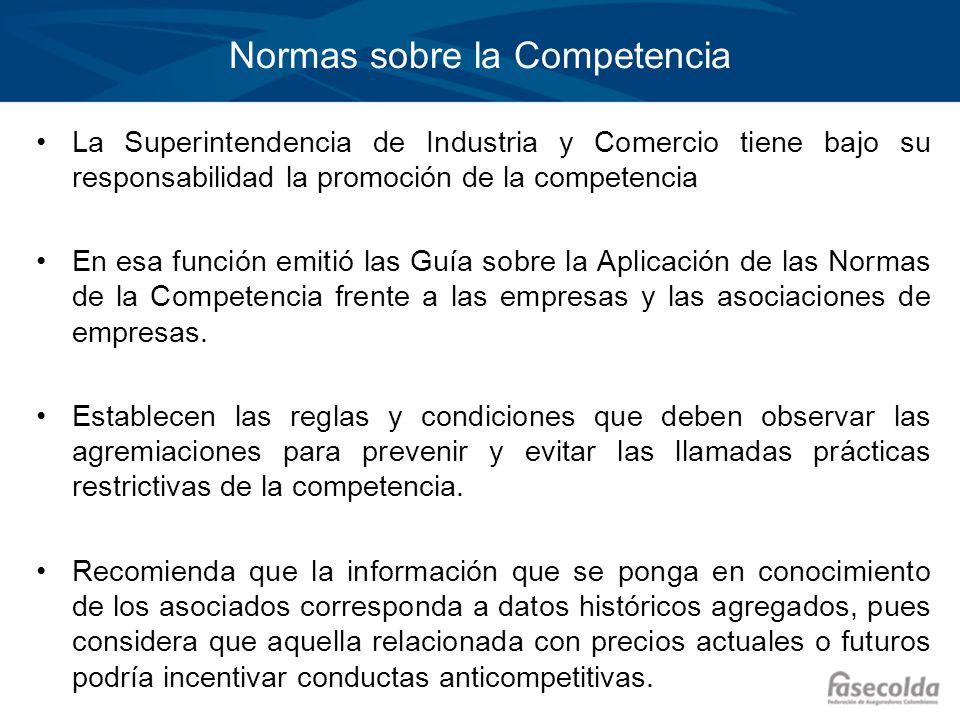 Normas sobre la Competencia La Superintendencia de Industria y Comercio tiene bajo su responsabilidad la promoción de la competencia En esa función em