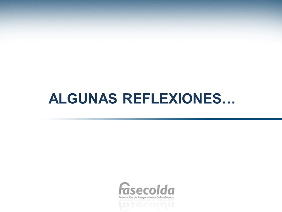 ALGUNAS REFLEXIONES…