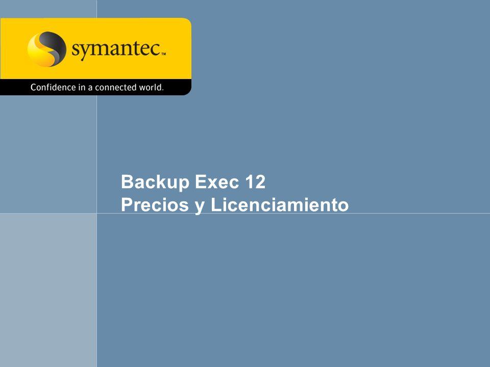 39 Backup Exec 12 Precios y Licenciamiento