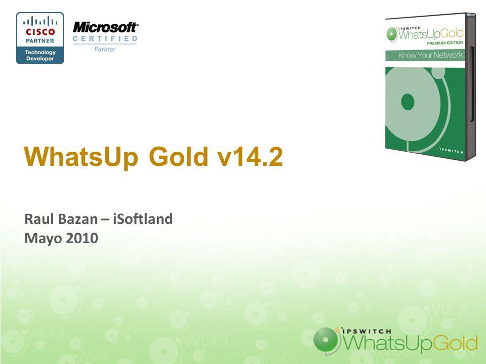 2 Agenda: –Descripcion general –WhatsUp Gold v14.1 –WhatsUp Gold v14.2 –Principales caracteristicas –Demostracion Tecnica –Consultas