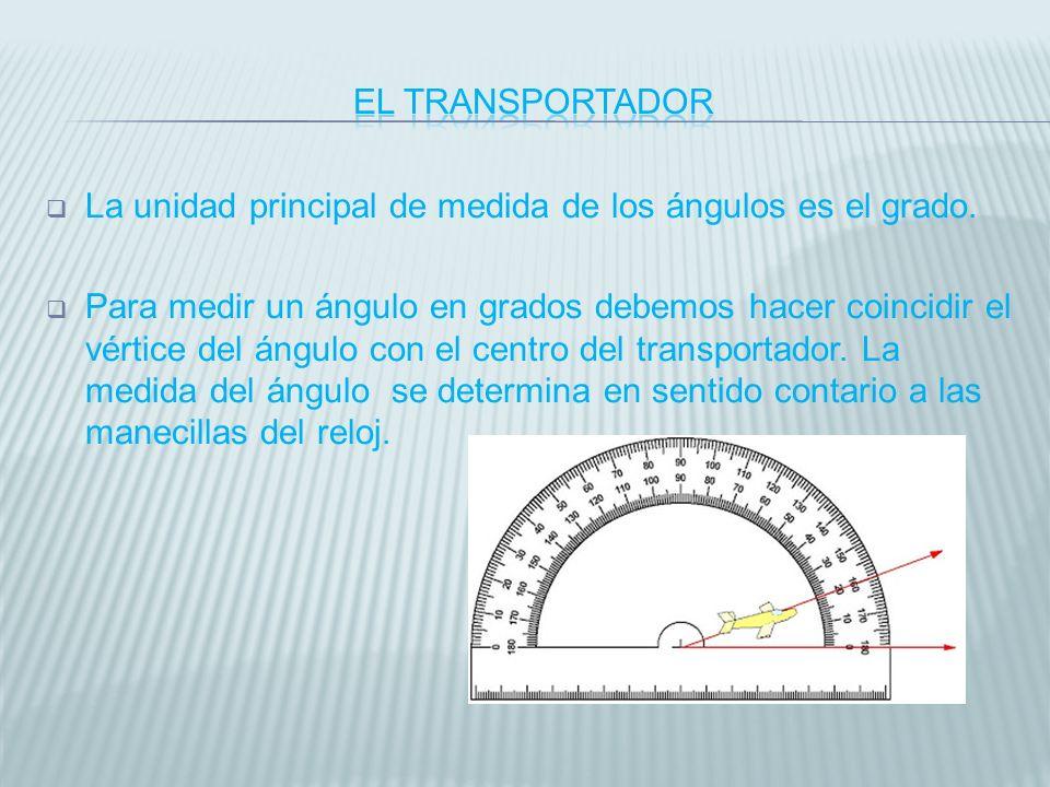La unidad principal de medida de los ángulos es el grado. Para medir un ángulo en grados debemos hacer coincidir el vértice del ángulo con el centro d