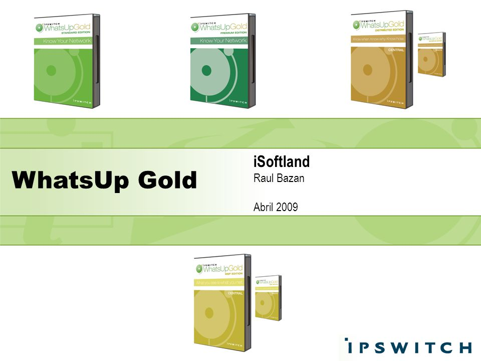 WhatsUp Gold iSoftland Raul Bazan Abril 2009
