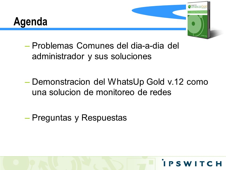 WhatsUp Gold v12 Soporte para SNMP y WMI (Windows Management Instrumentation).