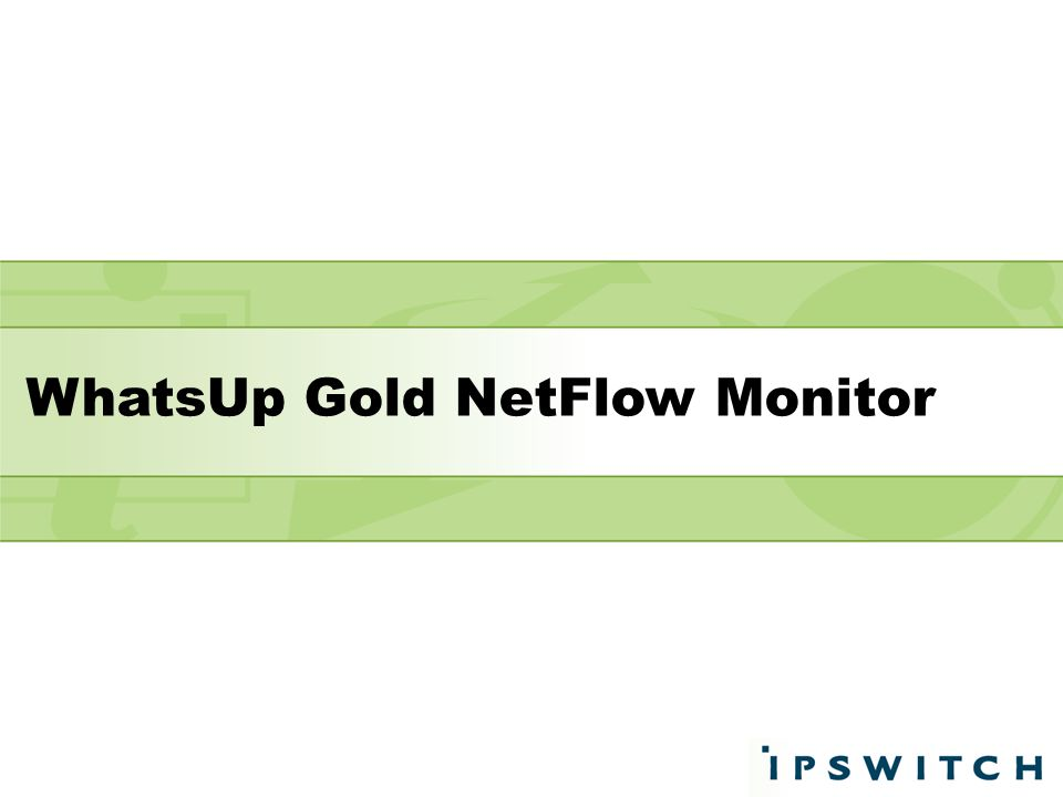 WhatsUp Gold NetFlow Monitor