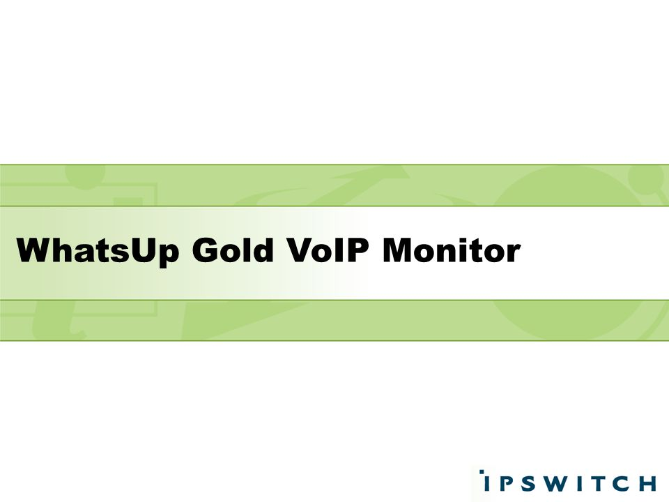 WhatsUp Gold VoIP Monitor