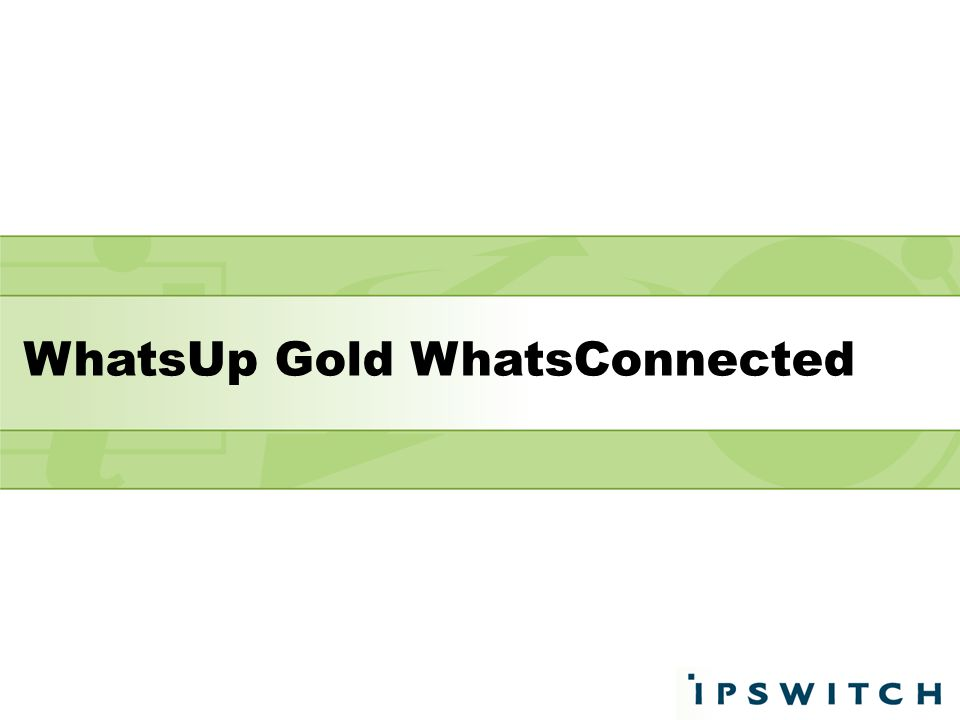 WhatsUp Gold WhatsConnected
