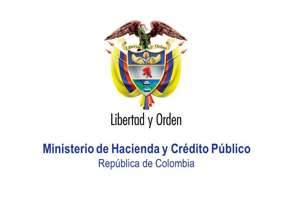 Libertad y Orden República de Colombia Presentación MHCP_ Ministerio de Hacienda y Crédito Público República de Colombia