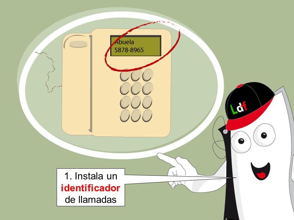 . 1. Instala un identificador de llamadas