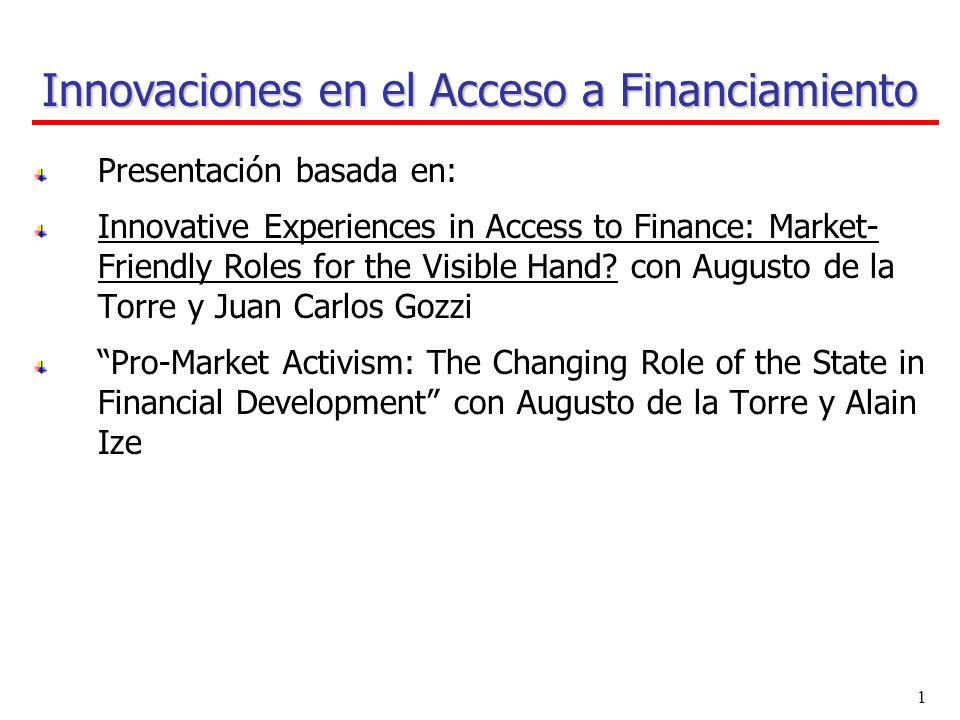 El Nuevo Rol del Estado en el Desarrollo Financiero Expositor: Sergio Schmukler XII Foro Iberoamericano de Sistemas de Garantía y Financiamiento para la Micro y PYME Santiago de Chile, 12-14 Noviembre, 2007