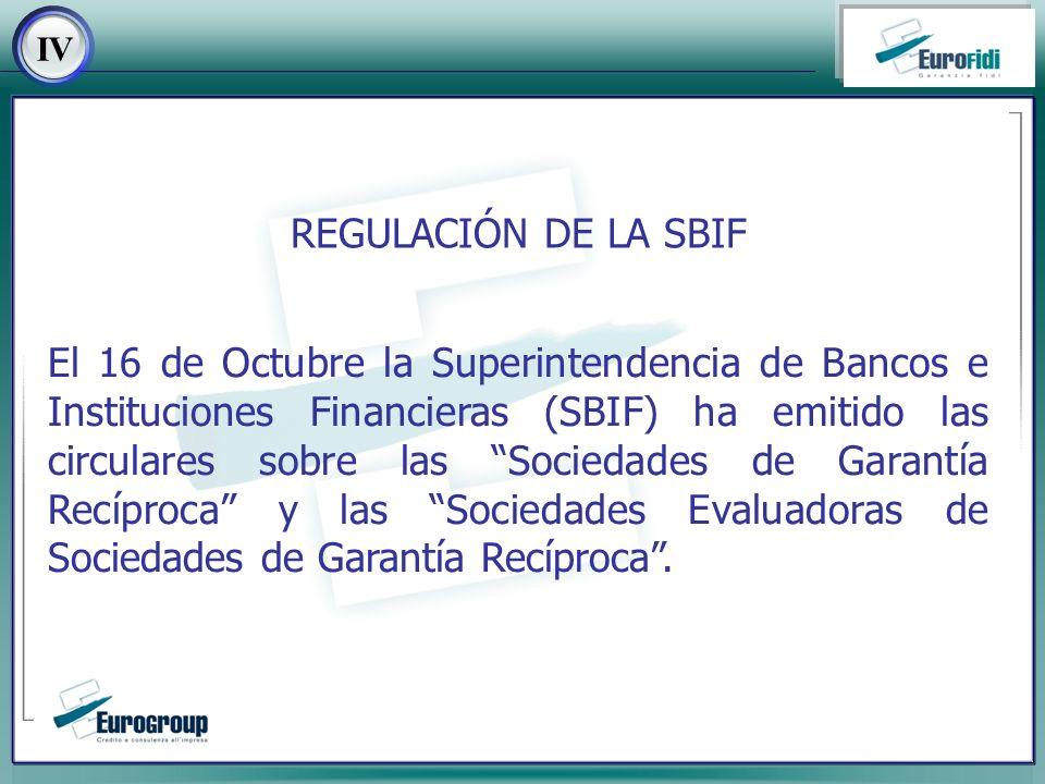El 16 de Octubre la Superintendencia de Bancos e Instituciones Financieras (SBIF) ha emitido las circulares sobre las Sociedades de Garantía Recíproca y las Sociedades Evaluadoras de Sociedades de Garantía Recíproca.