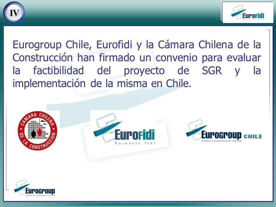Eurogroup Chile, Eurofidi y la Cámara Chilena de la Construcción han firmado un convenio para evaluar la factibilidad del proyecto de SGR y la implementación de la misma en Chile.