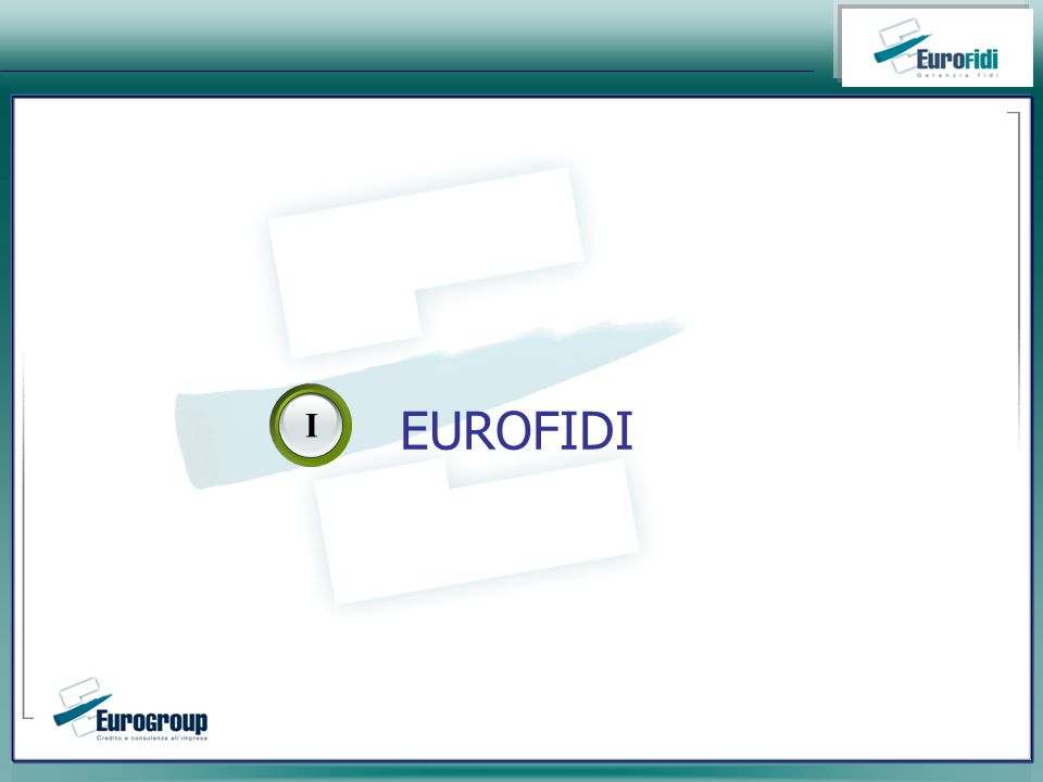 EUROFIDI I