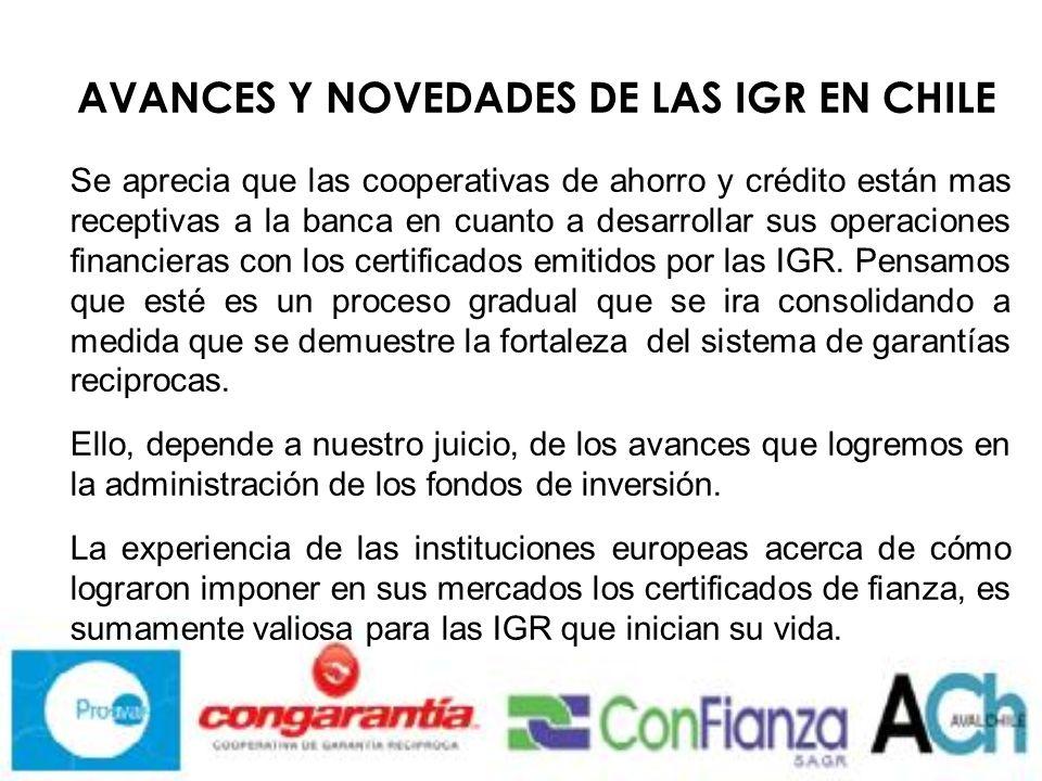 AVANCES Y NOVEDADES DE LAS IGR EN CHILE 5.- Los Fondos de Inversión.