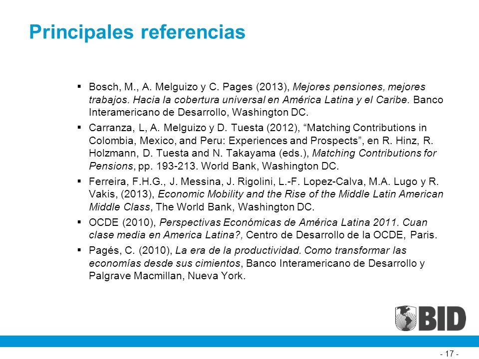 - 17 - Principales referencias Bosch, M., A. Melguizo y C.