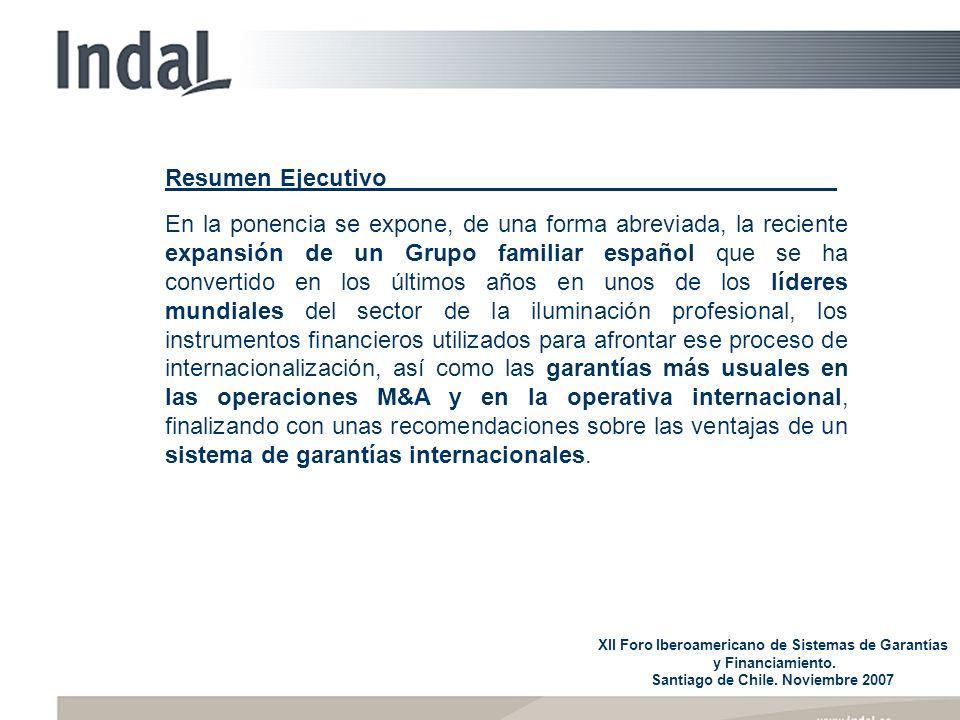 XII Foro Iberoamericano de Sistemas de Garantías y Financiamiento. Santiago de Chile. Noviembre 2007 Resumen Ejecutivo En la ponencia se expone, de un