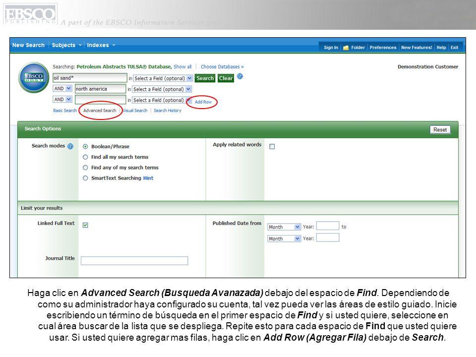 Haga clic en Advanced Search (Busqueda Avanazada) debajo del espacio de Find.