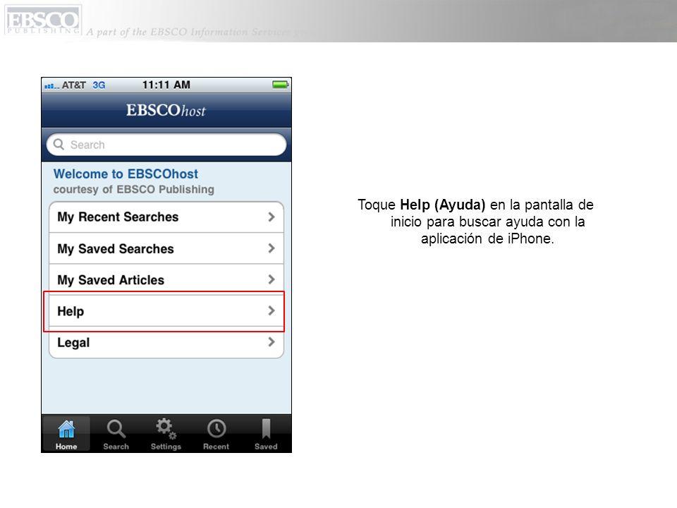 Toque Help (Ayuda) en la pantalla de inicio para buscar ayuda con la aplicación de iPhone.