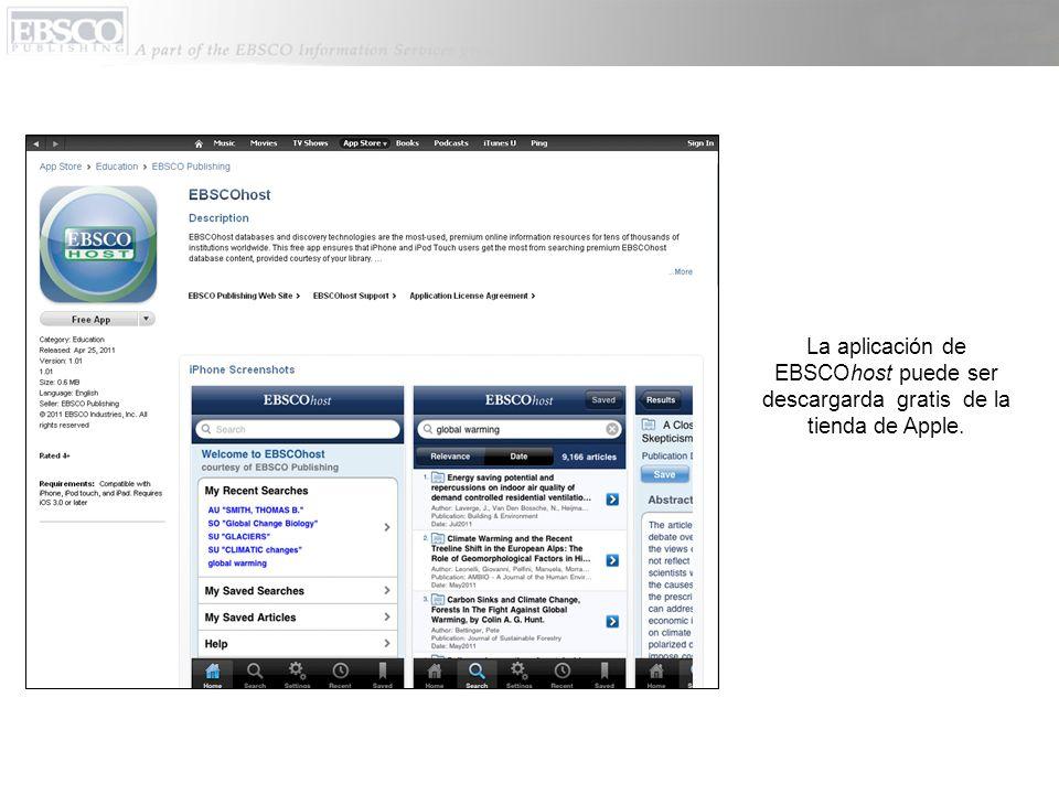 La aplicación de EBSCOhost puede ser descargarda gratis de la tienda de Apple.