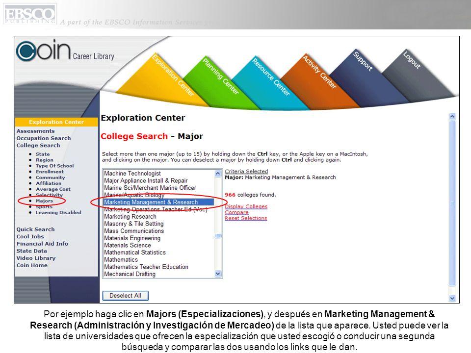 Por ejemplo haga clic en Majors (Especializaciones), y después en Marketing Management & Research (Administración y Investigación de Mercadeo) de la lista que aparece.