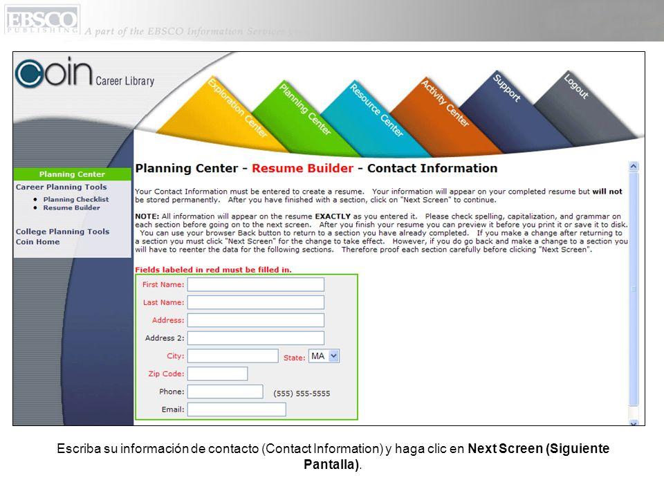 Escriba su información de contacto (Contact Information) y haga clic en Next Screen (Siguiente Pantalla).