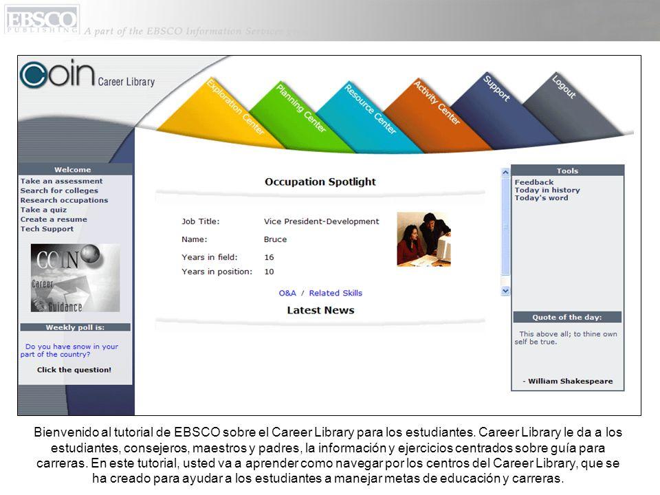 Bienvenido al tutorial de EBSCO sobre el Career Library para los estudiantes.