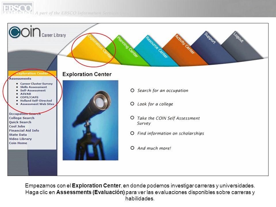 Empezamos con el Exploration Center, en donde podemos investigar carreras y universidades.