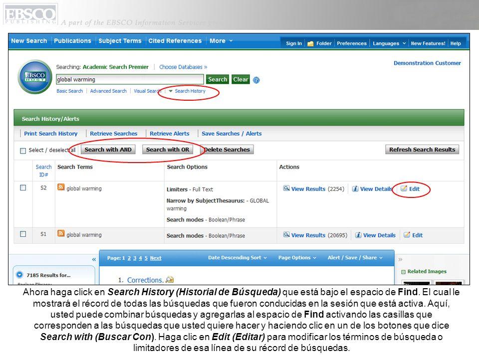 Ahora haga click en Search History (Historial de Búsqueda) que está bajo el espacio de Find.