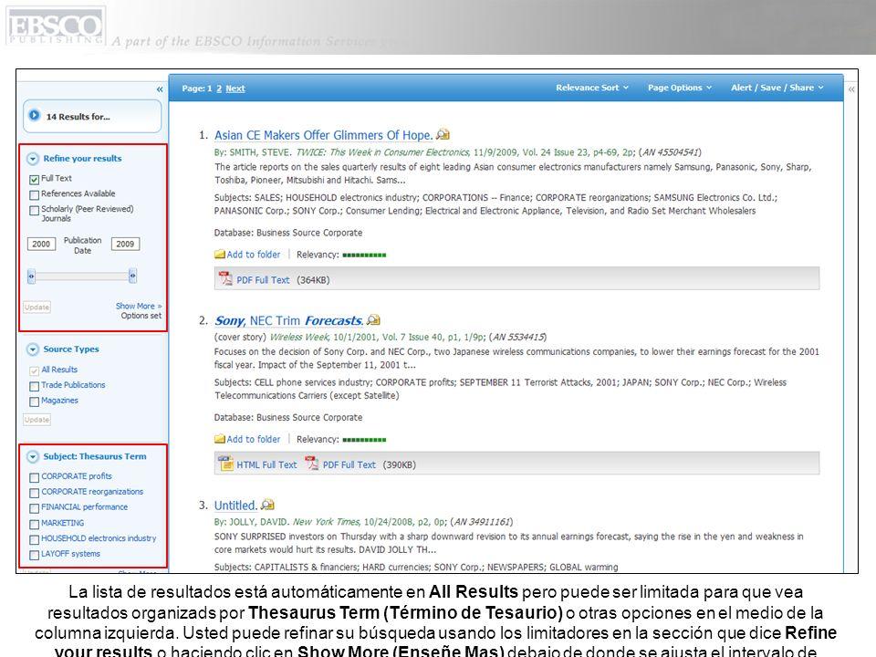 En la ventana que dice Search Options (Opciones de Búsqueda), es fácil limitar o expandir sus criterios de búsqueda y hacer clic Search para crear una nueva lista de resultados.