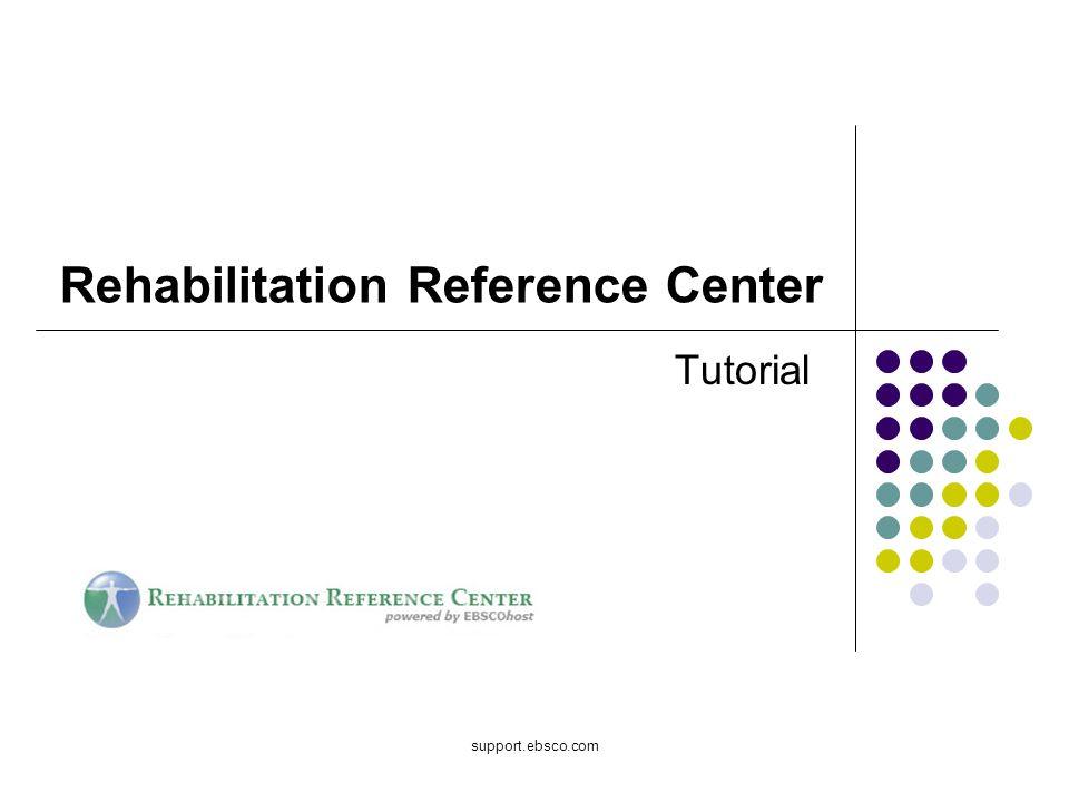 Bienvenido al tutorial de EBSCO sobre el Rehabilitation Reference Center (RRC).