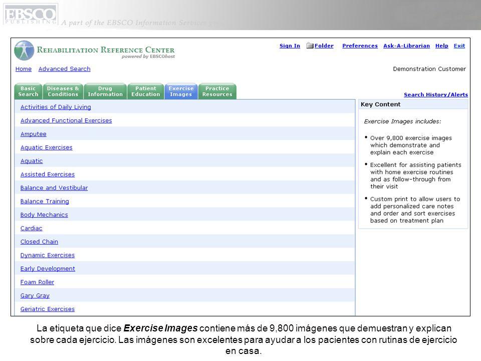 La etiqueta que dice Exercise Images contiene más de 9,800 imágenes que demuestran y explican sobre cada ejercicio.