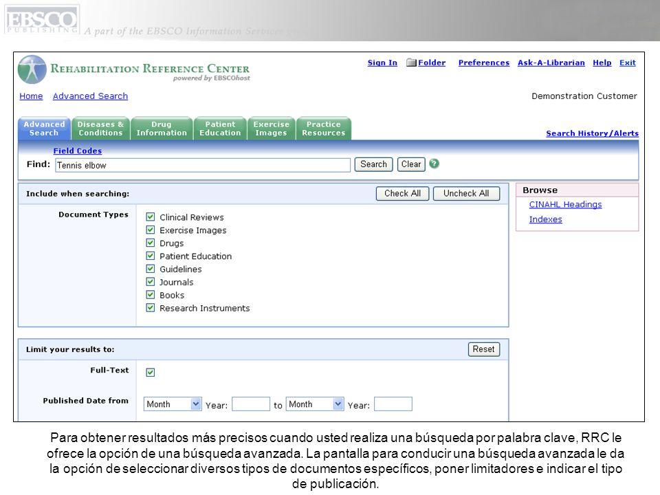 Para obtener resultados más precisos cuando usted realiza una búsqueda por palabra clave, RRC le ofrece la opción de una búsqueda avanzada.