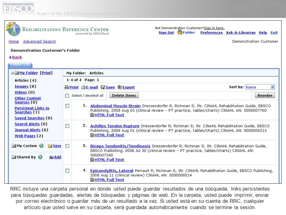 RRC incluye una carpeta personal en donde usted puede guardar resultados de una búsqueda, links persistentes para búsquedas guardadas, alertas de búsq