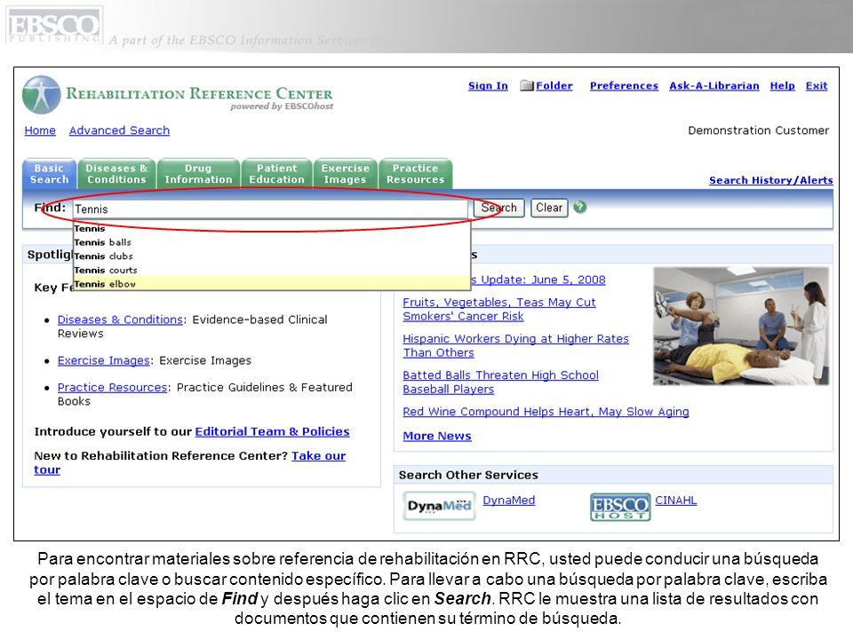 Para encontrar materiales sobre referencia de rehabilitación en RRC, usted puede conducir una búsqueda por palabra clave o buscar contenido específico