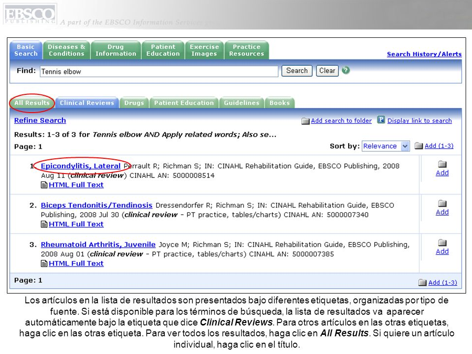 Los artículos en la lista de resultados son presentados bajo diferentes etiquetas, organizadas por tipo de fuente. Si está disponible para los término