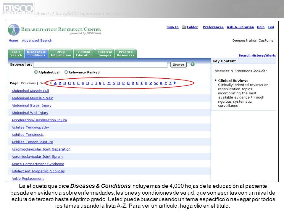 En cualquier momento, usted puede hacer clic en Help para ver el sistema completo de ayuda.