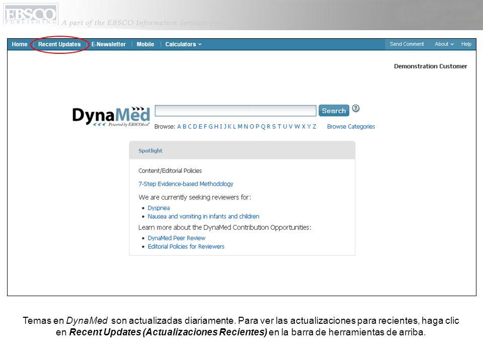 Temas en DynaMed son actualizadas diariamente.