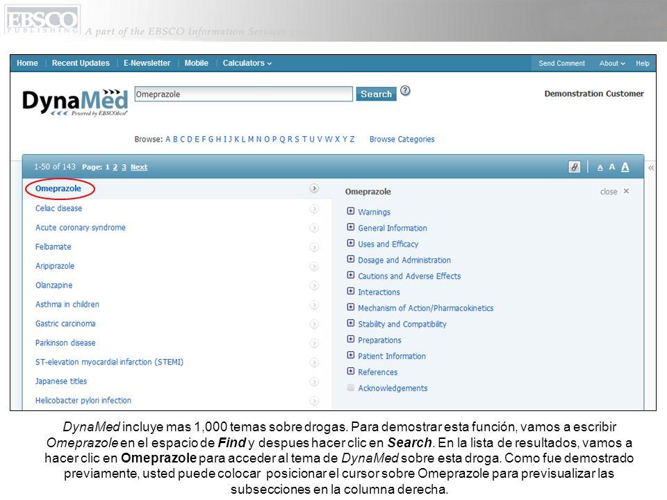 DynaMed incluye mas 1,000 temas sobre drogas.