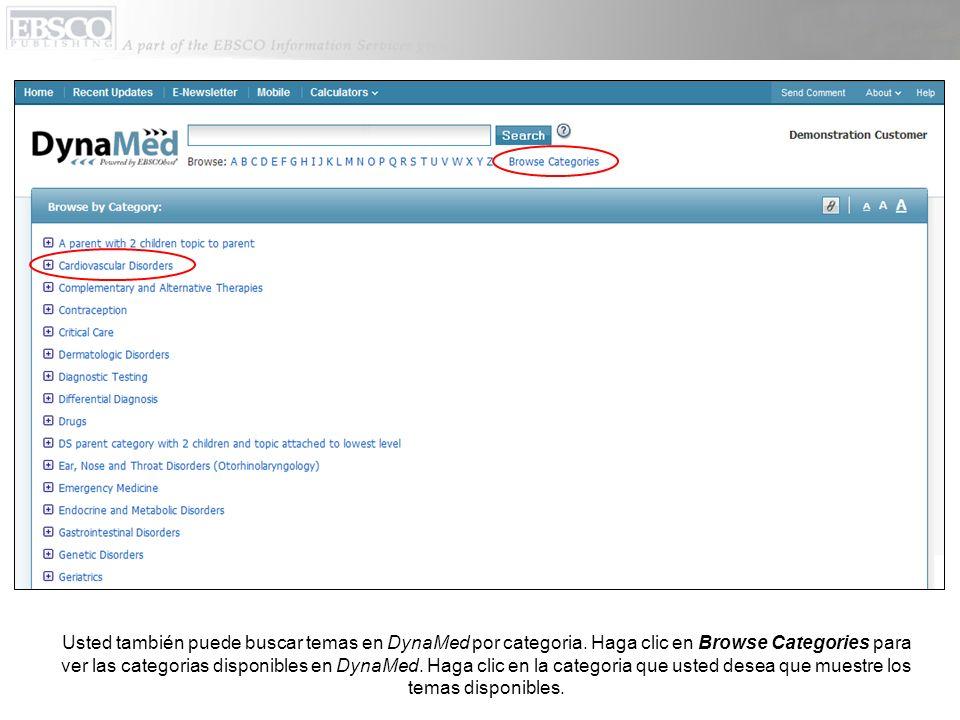 Usted también puede buscar temas en DynaMed por categoria.