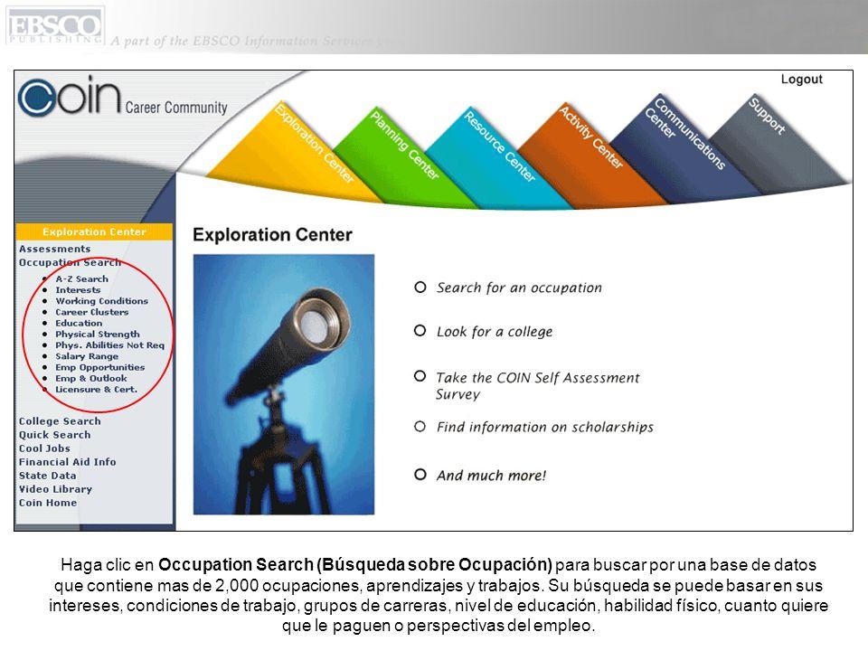 Por ejemplo, haga clic Occupation Search, y después en Interests (Interéses).