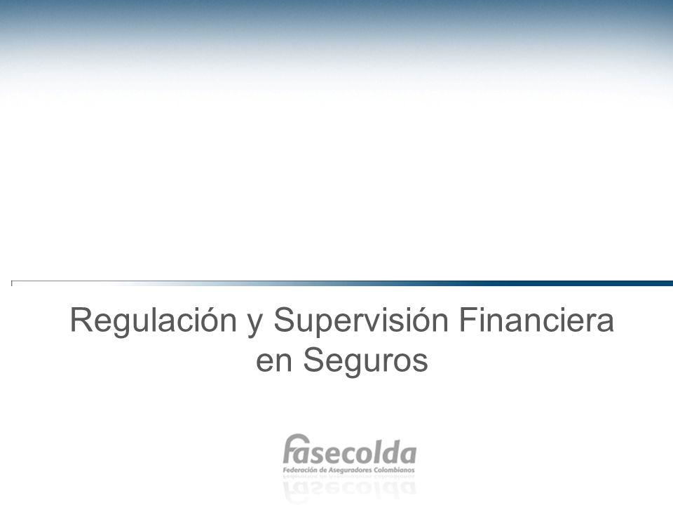 Regulación y Supervisión Financiera en Seguros