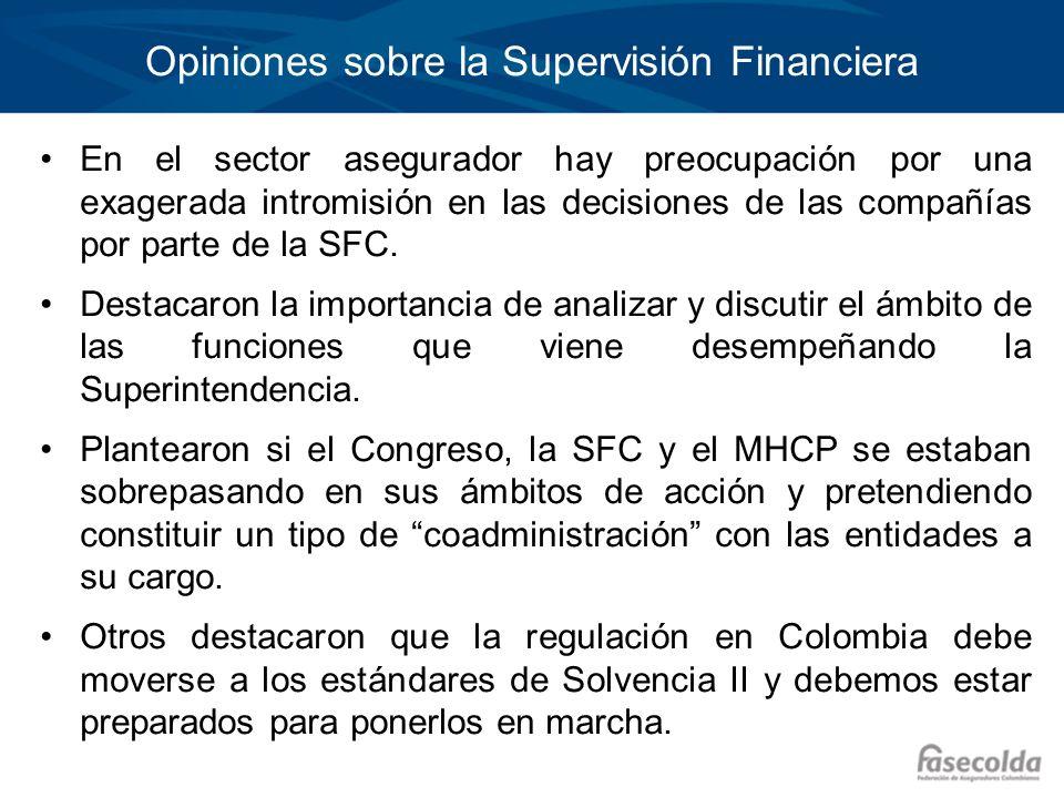 Opiniones sobre la Supervisión Financiera En el sector asegurador hay preocupación por una exagerada intromisión en las decisiones de las compañías po