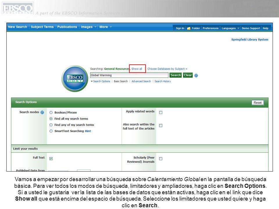 Cuando los resultados se empiezan a cargar, la pantalla muestra el progreso de la búsqueda integrada.