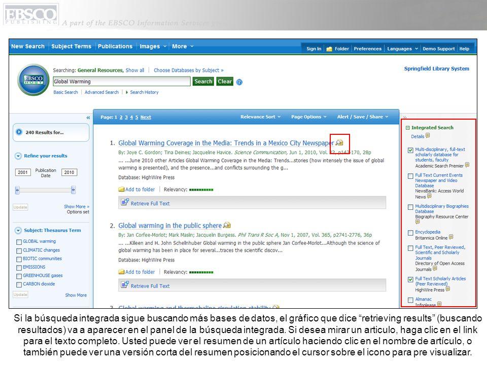 El panel de búsqueda integrada muestra las bases de datos en las que usted está buscando.