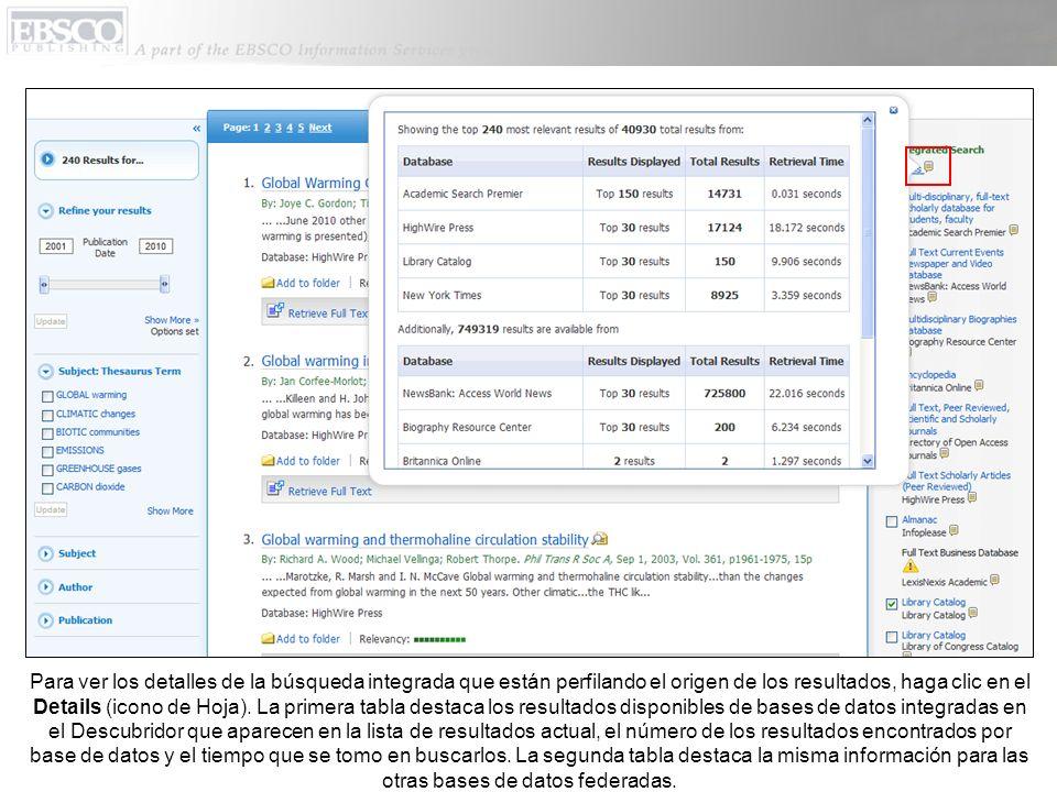 Usted puede filtrar su lista de resultados para que solo pueda ver resultados de un recurso específico haciendo clic en la descripción de recurso cuando aparece con hipervínculo.
