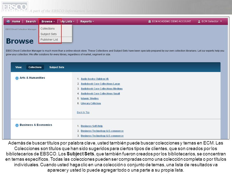 Además de buscar títulos por palabra clave, usted también puede buscar colecciones y temas en ECM.
